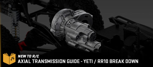 Axial Yeti / RR10 Bomber Tranmission Break Down