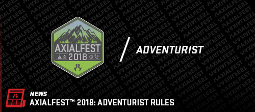 AXIALFEST2018 - Adventure Class Rules