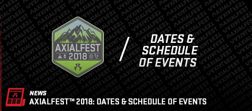 AXIALFEST2018 Dates and Schedule of Events