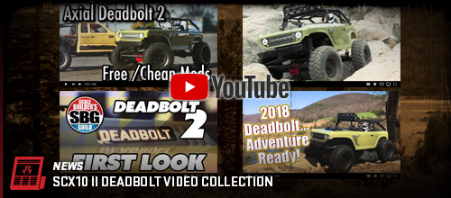 SCX10II_Deadbolt_Video_Collection